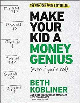Make your kid a money genius by Beth Kobiner