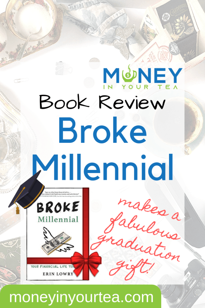 Broke Millennial is a fabulous personal finance book to start getting your act together.  Read my review today! #savingmoney #money #personalfinance #blog #savings #genz #generationz #millennial #bookreview #book