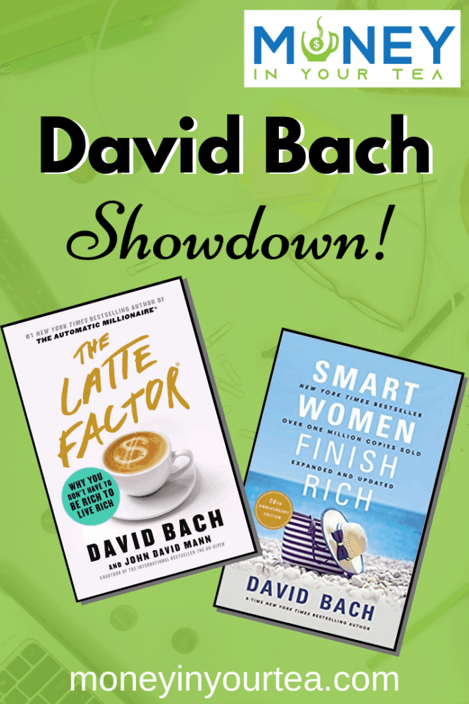 The Latte Factor and Smart Women Finish Rich - two great personal finance books by David Bach. #bookreview #graduationgift #blog #college #university #women #personalfinance #advice #davidbach #money #millennials