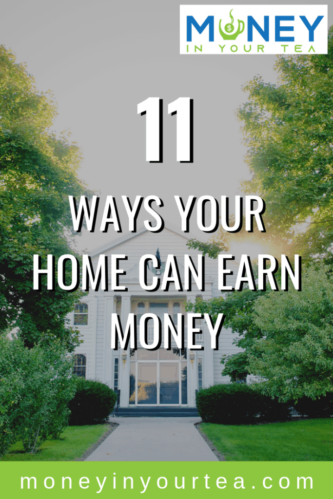 Housing is one of our biggest expenses. Here are 11 ways your home can earn money! #house #hack #income #rent #airbnb #savingmoney #money #personalfinance #blog #savings