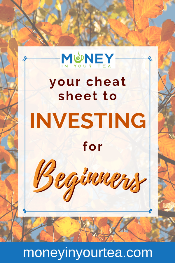 """Fall tree with orange leaves, text overlay reads """"your cheat sheet to investing for beginners"""" by Money In Your Tea"""