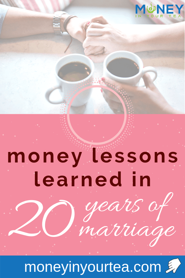 """Couple holding hands on table next to 2 coffees, with text overlay """"money lessons learned in 20 years of marriage"""" by moneyinyourtea.com"""