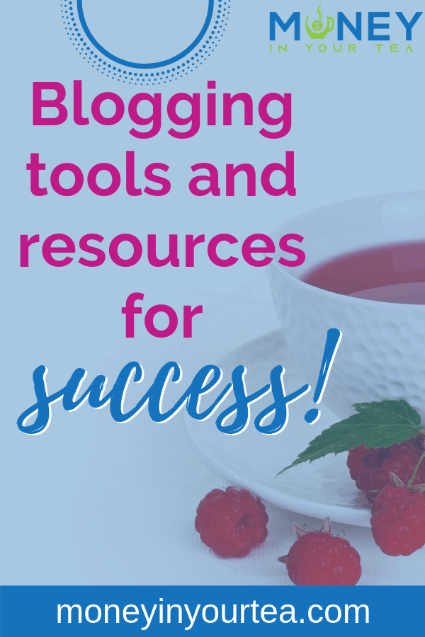 Blogging tools and resources for success!