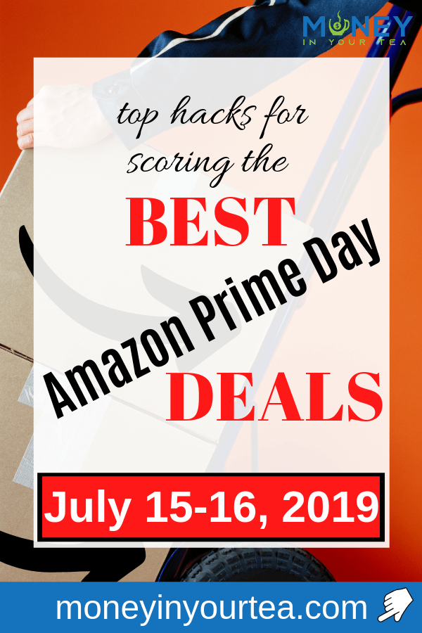 """Amazon boxes with text overlay, """"top hacks for scoring the BEST Amazon Prime Day DEALS, July 15-16, 2019"""""""