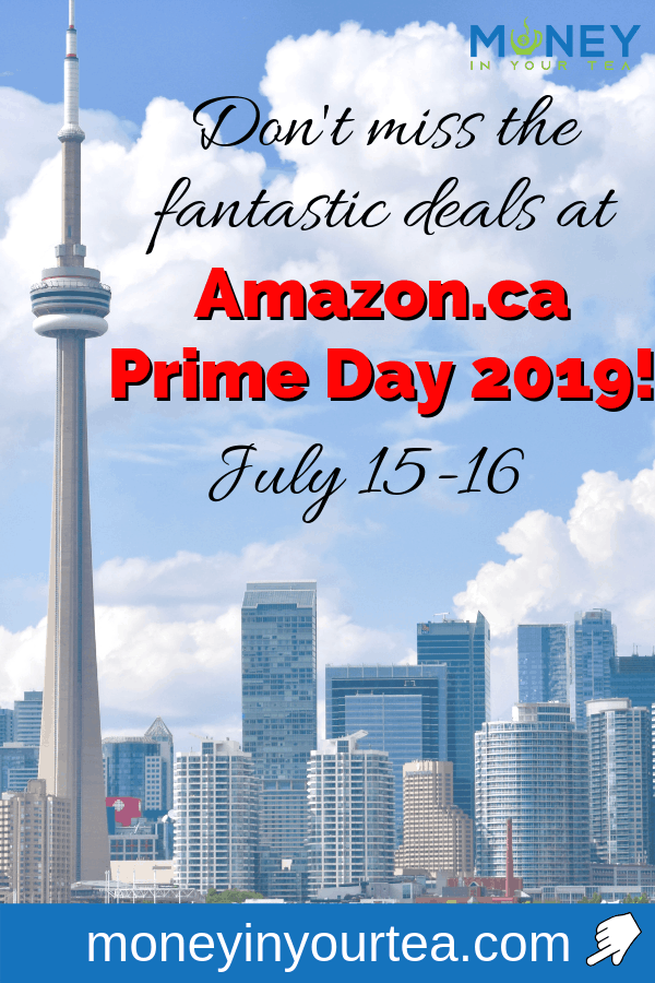 """Toronto skyline with text overlay, """"Don't miss the fantastic deals at Amazon.ca Prime Day 2019, July 15-16""""."""