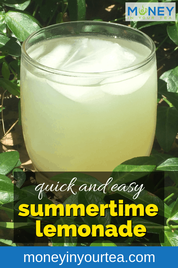 Quick and easy summertime lemonade recipe from moneyinyourtea.com