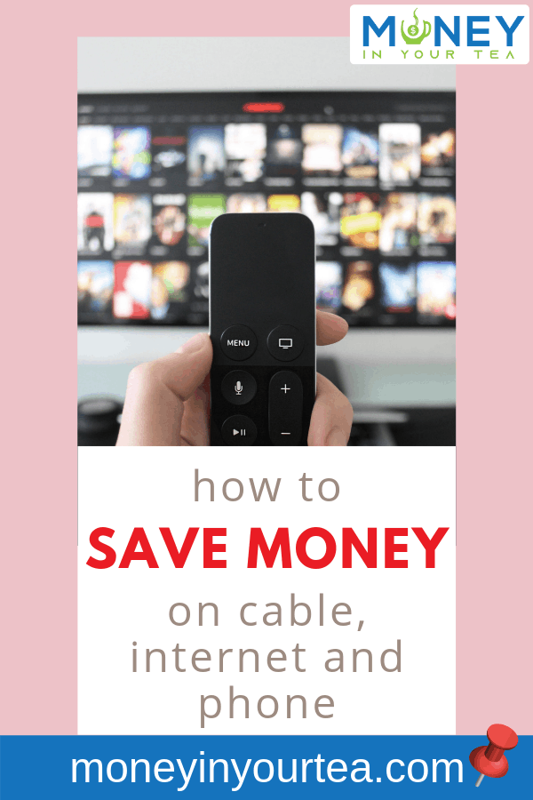 "TV and remote with text overlay, ""how to save money on cable, internet and phone"" by moneyinyourtea.com"