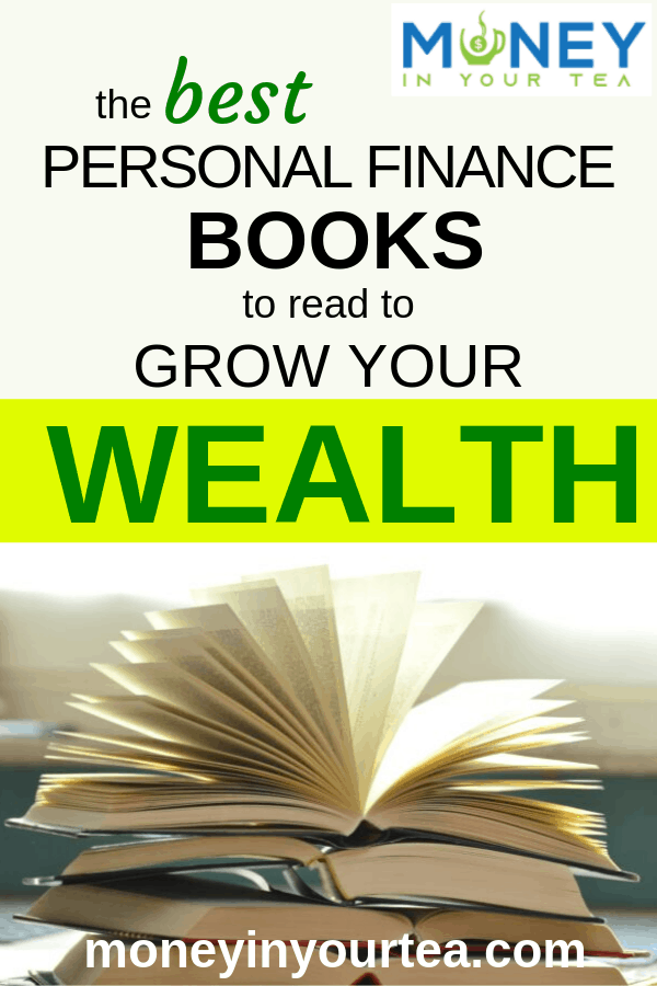 The best personal finance books to read to grow your wealth at moneyinyourtea.com