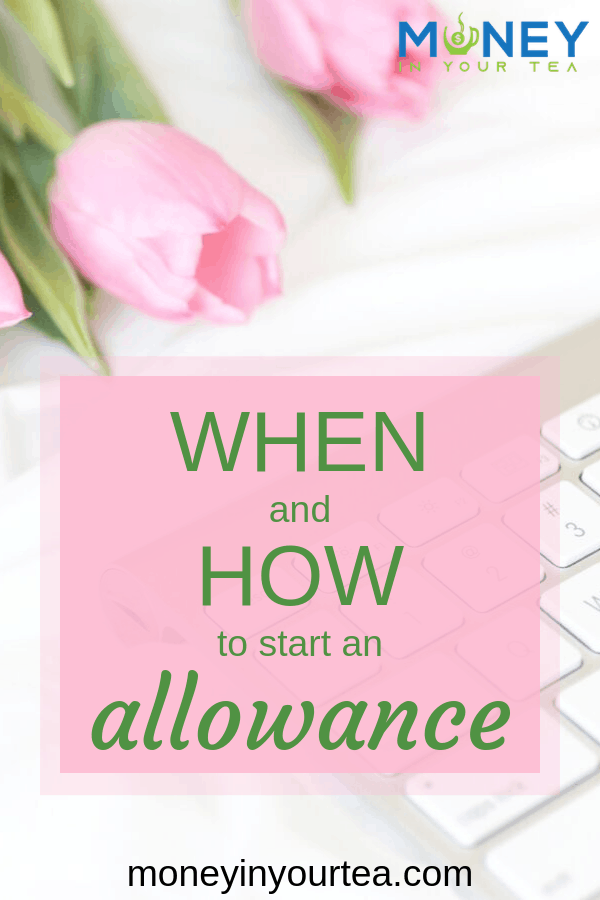 "Pink roses and keyboard with text overlay, ""When and how to start and allowance"" by moneyinyourtea.com"