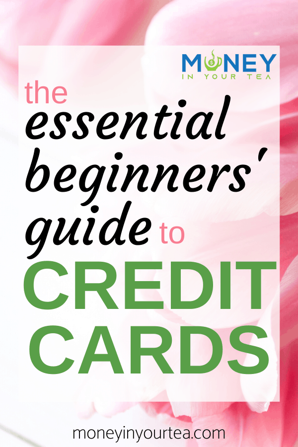 The Essential Beginners\' Guide to Credit Cards