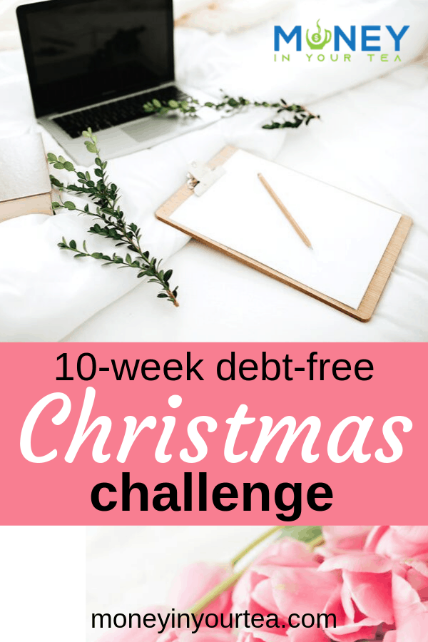"""Laptop and greenery with text overlay, """"10-week debt-free Christmas challenge"""" by moneyinyourtea.com"""