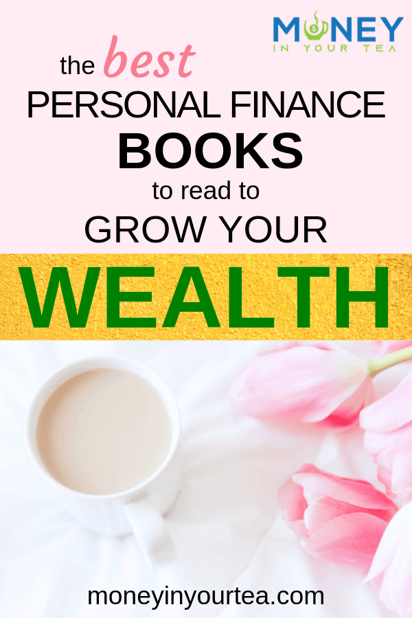 The best personal finance books to read to grow your wealth, by moneyinyourtea.com