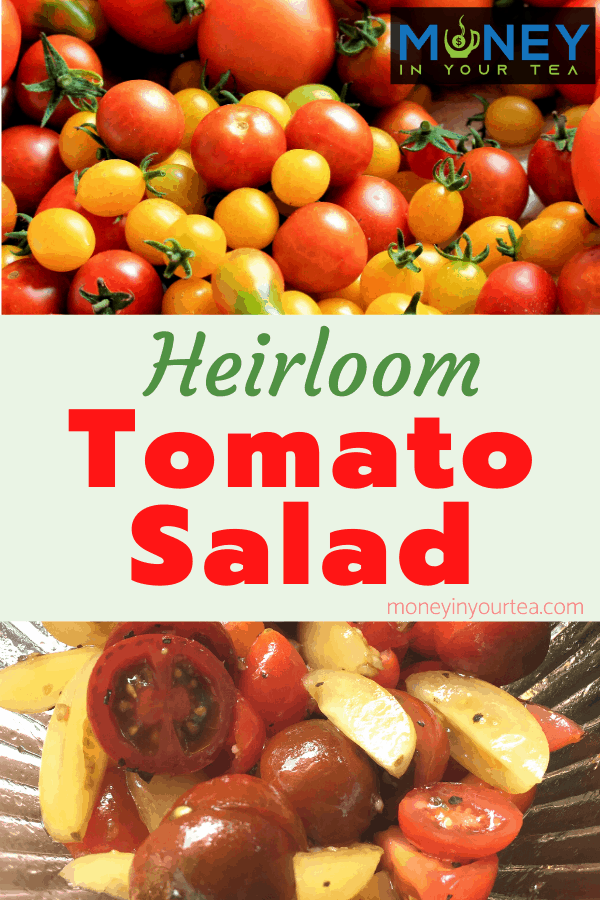 Heirloom Tomato Salad recipe by moneyinyourtea.com