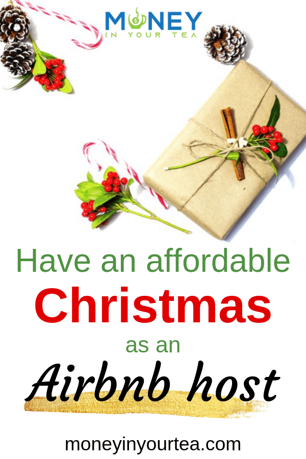 "Xmas gift with text overlay, ""Have an affordable Christmas as an Airbnb host"" by moneyinyourtea.com"