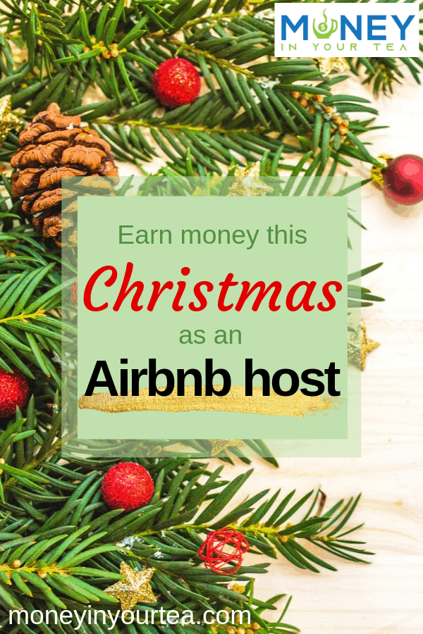 "Pine boughs with text overlay, ""Earn money this Christmas as an Airbnb host"" by moneyinyourtea.com"
