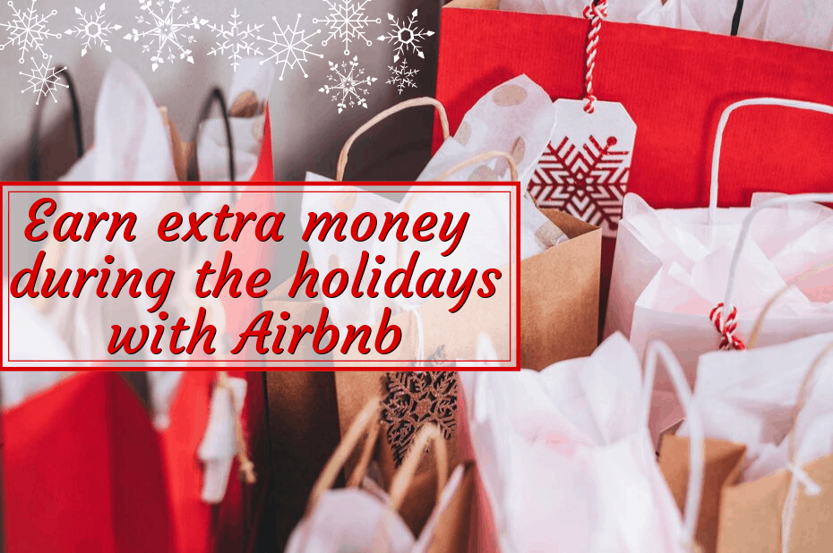 "Christmas shopping bags with text overlay, ""Earn​ ​Extra​ ​Money​ ​During​ ​the​ ​Holidays​ ​with​ ​Airbnb"""
