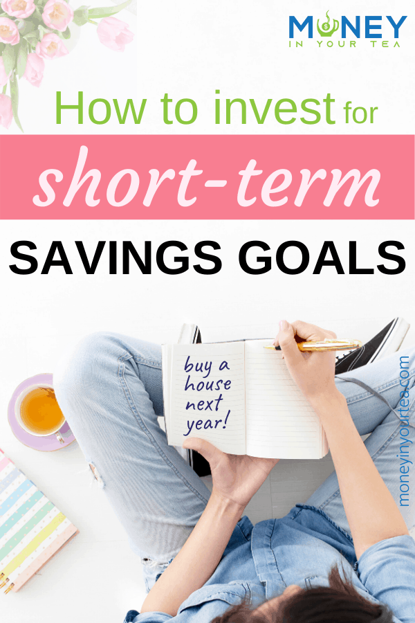 How to invest for short-term goals
