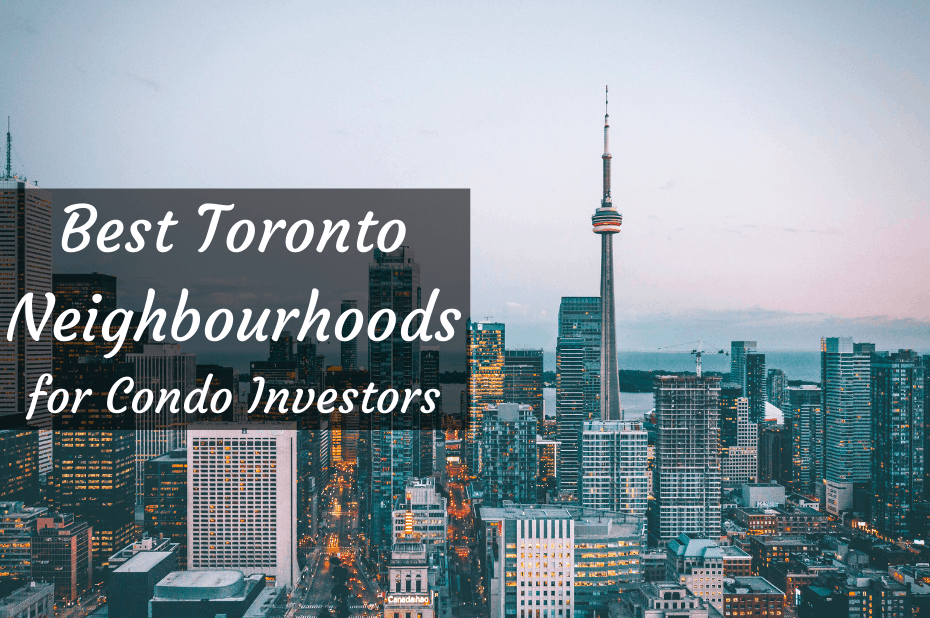 Best Toronto neighbourhoods for condo investing, Toronto skyline