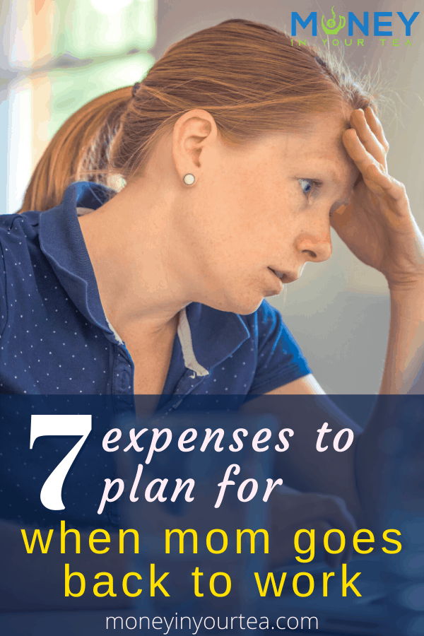 7 expenses to plan for when mom goes back to work