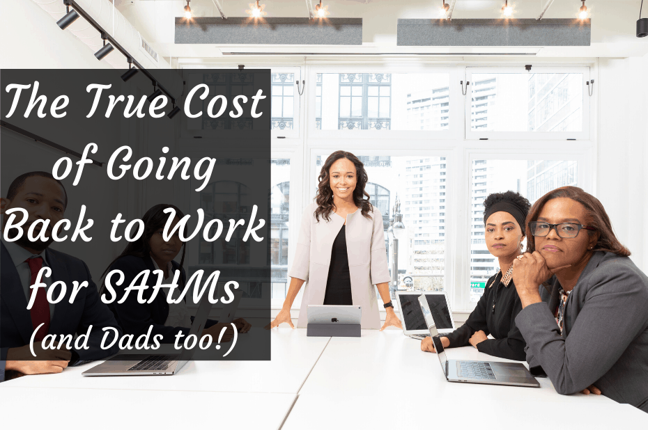 stay-at-home moms cost of going back to work