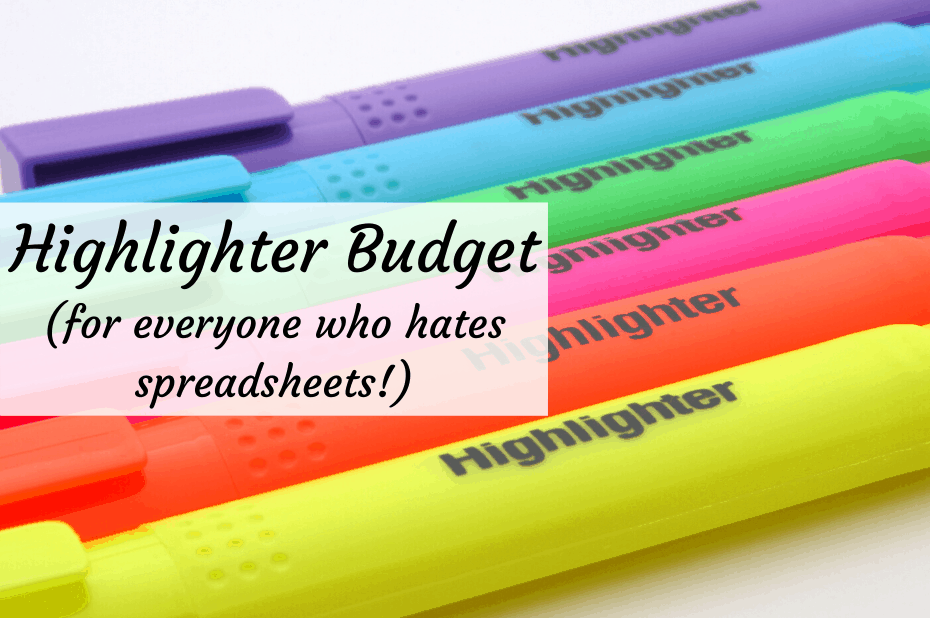 Highlighter Budget (for everyone who hates spreadsheets!)