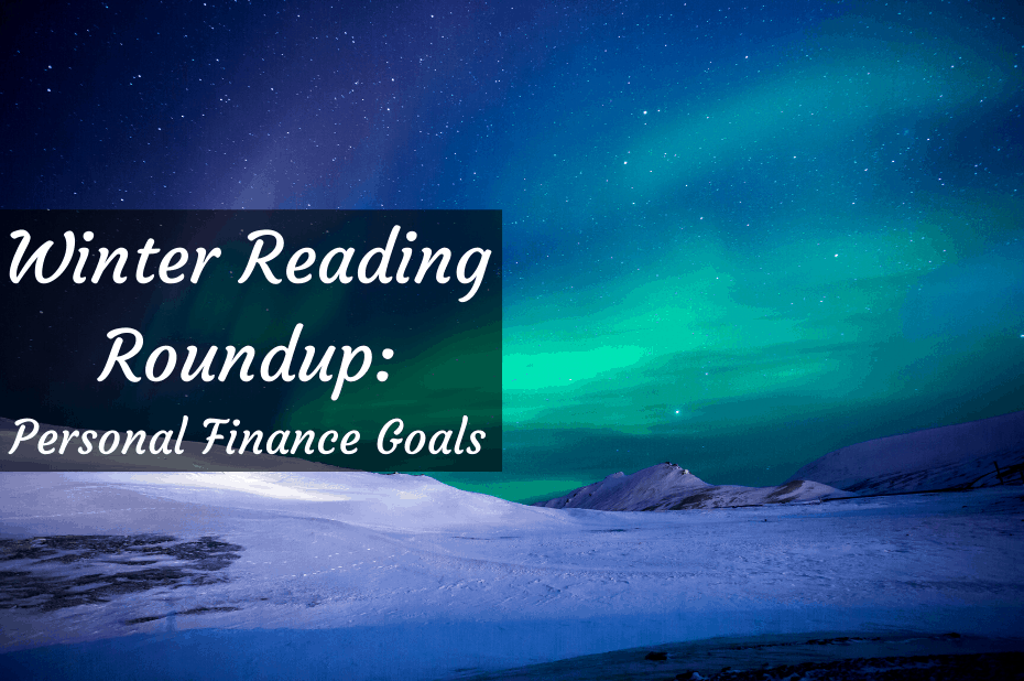 Winter reading roundup: personal finance goals