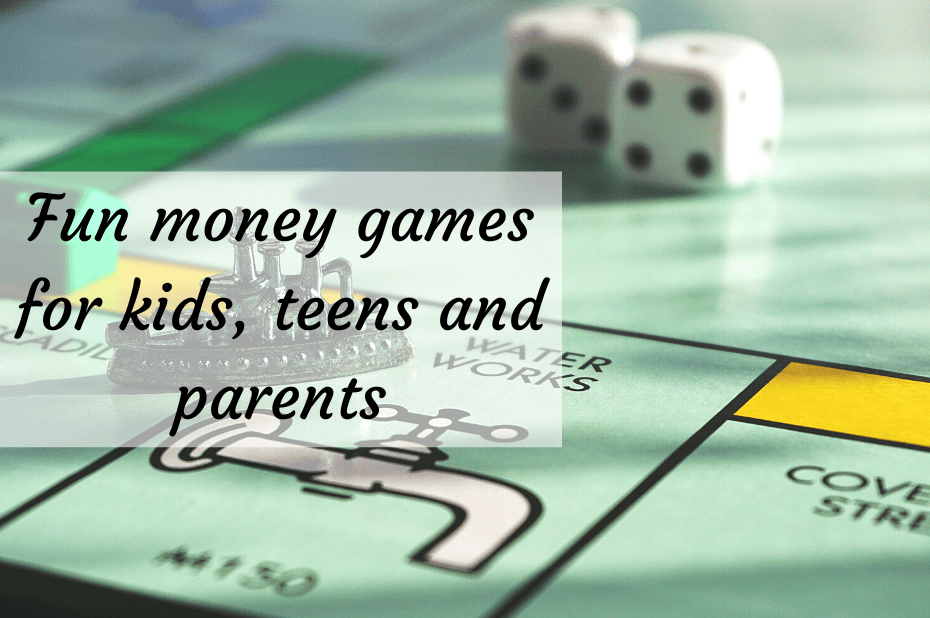 Fun money games for kids, teens and parents