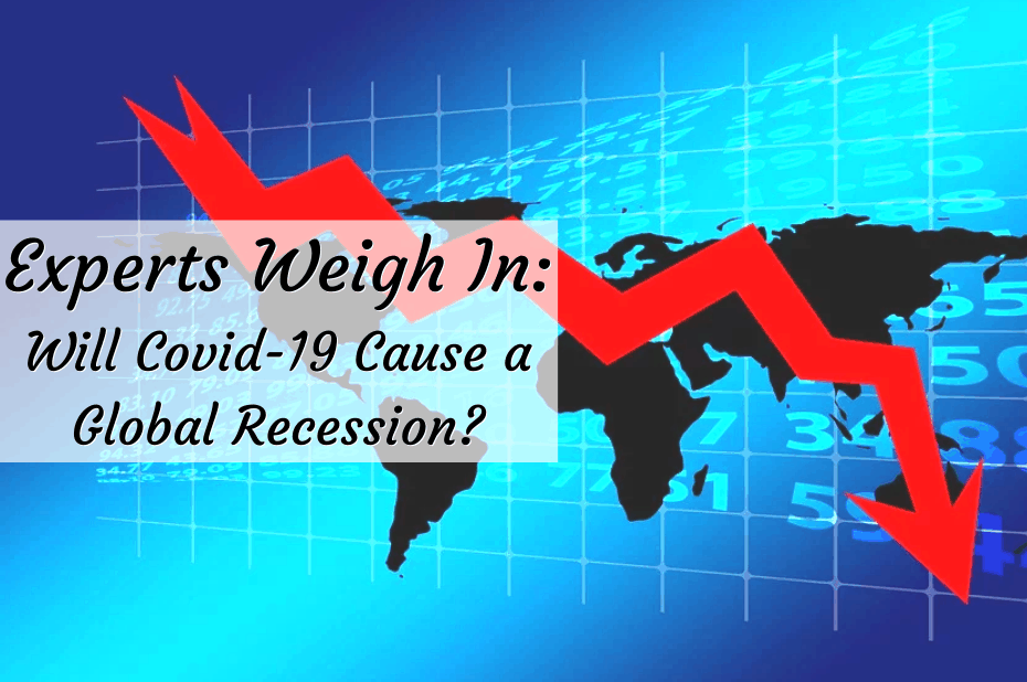 Will Covid-19 cause a global recession?