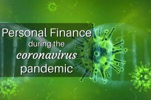 Personal finance during the coronavirus pandemic
