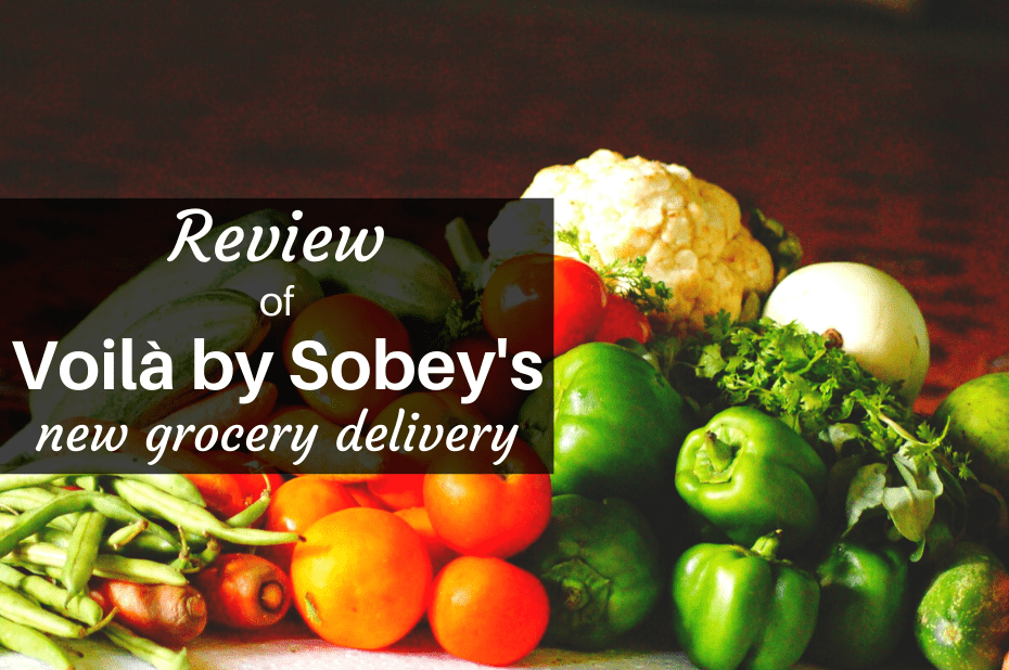 Review of Voila by Sobey's grocery delivery service