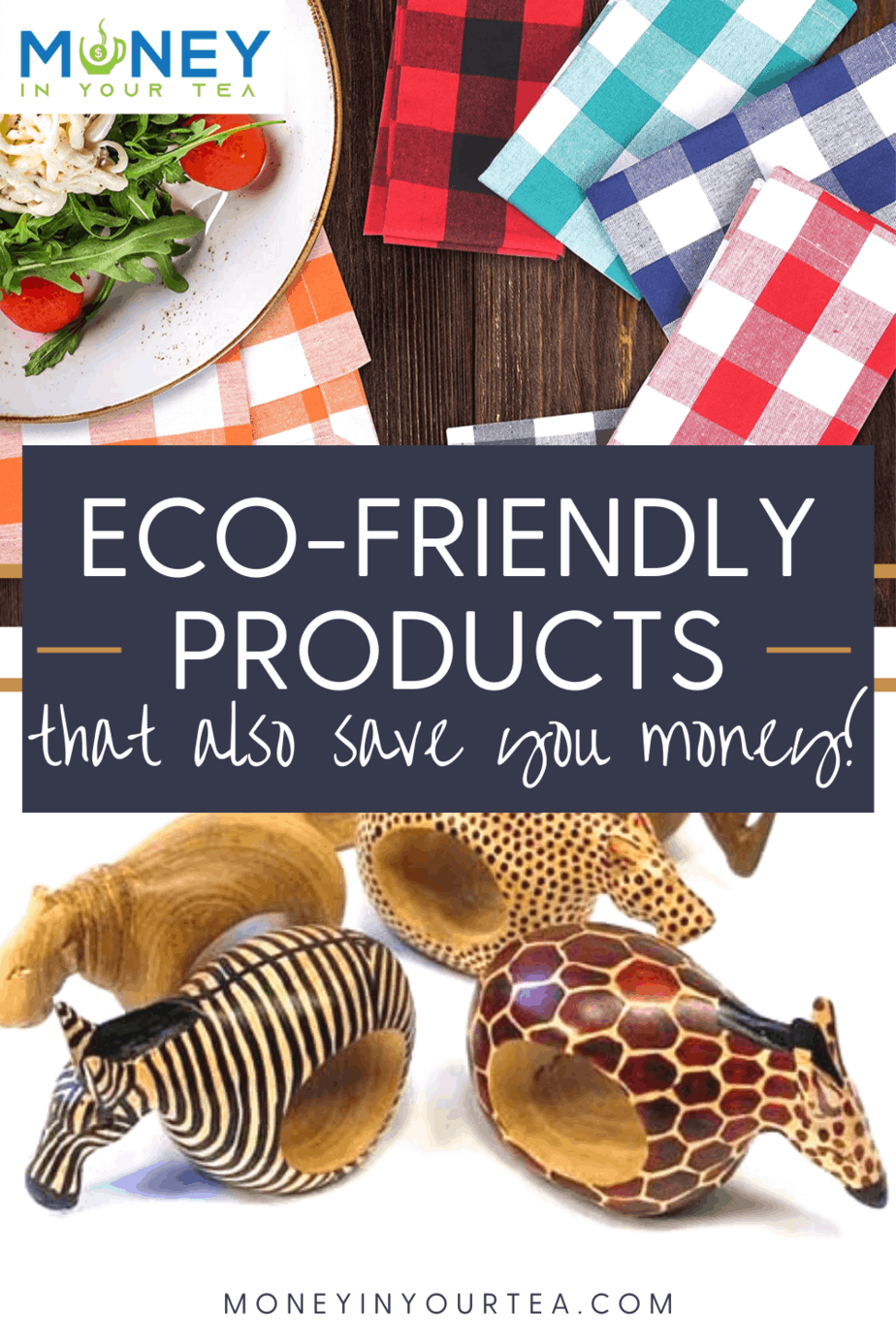 Eco-Friendly Products that also Save you Money!