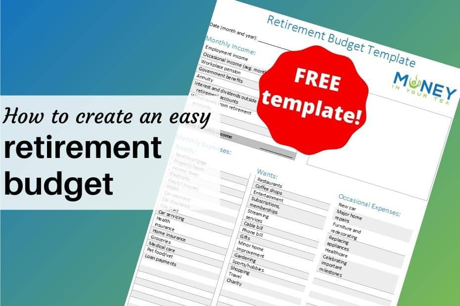 Create an easy retirement budget